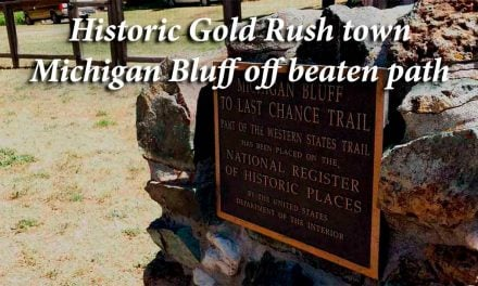 Historic Gold Rush town Michigan Bluff off beaten path
