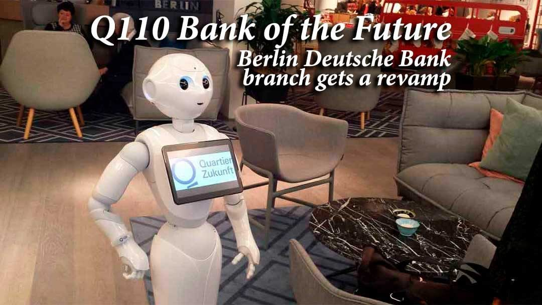 Q110 Bank Of The Future robot working in the bank
