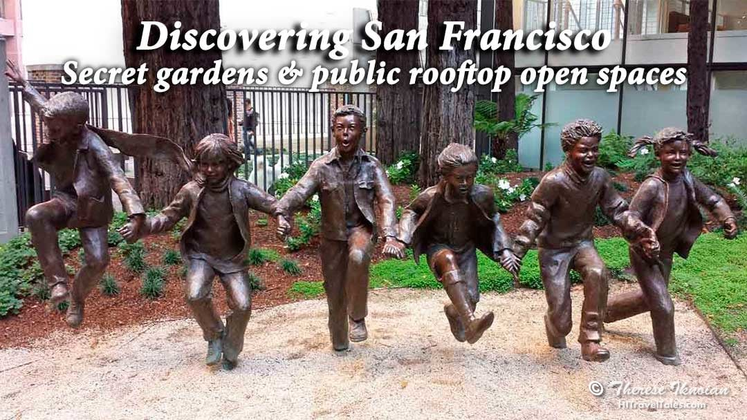 Discovering San Francisco secret gardens and public rooftop open spaces