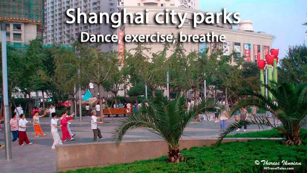Shanghai city parks: Dance, exercise, breathe