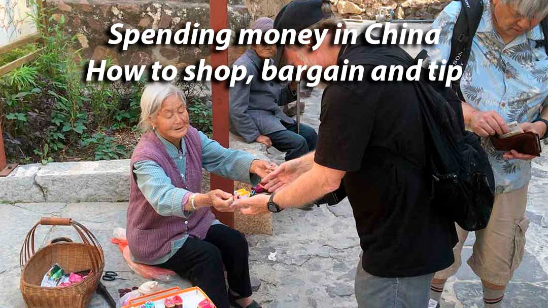 Spending Money in China: How to shop, bargain and tip