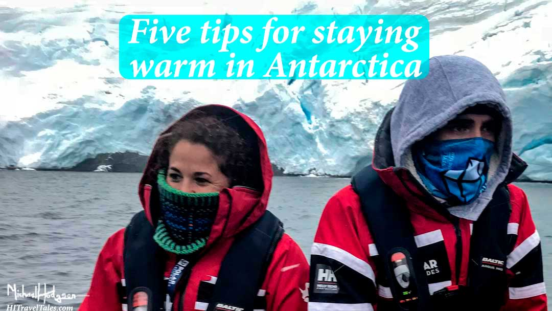 Five tips for staying warm in Antarctica