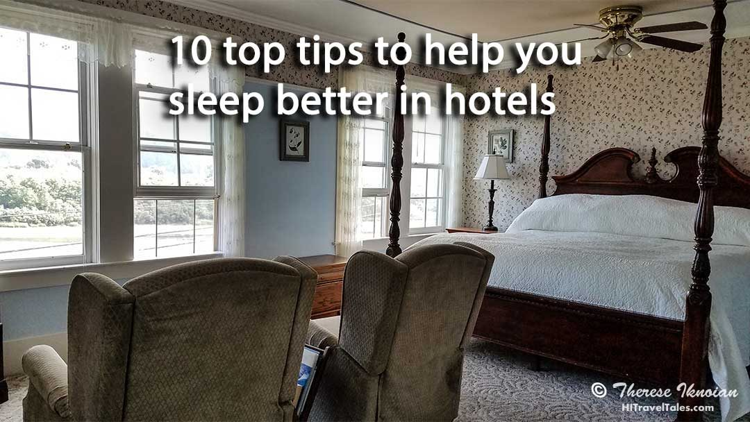 10 top tips to help you sleep better in hotels