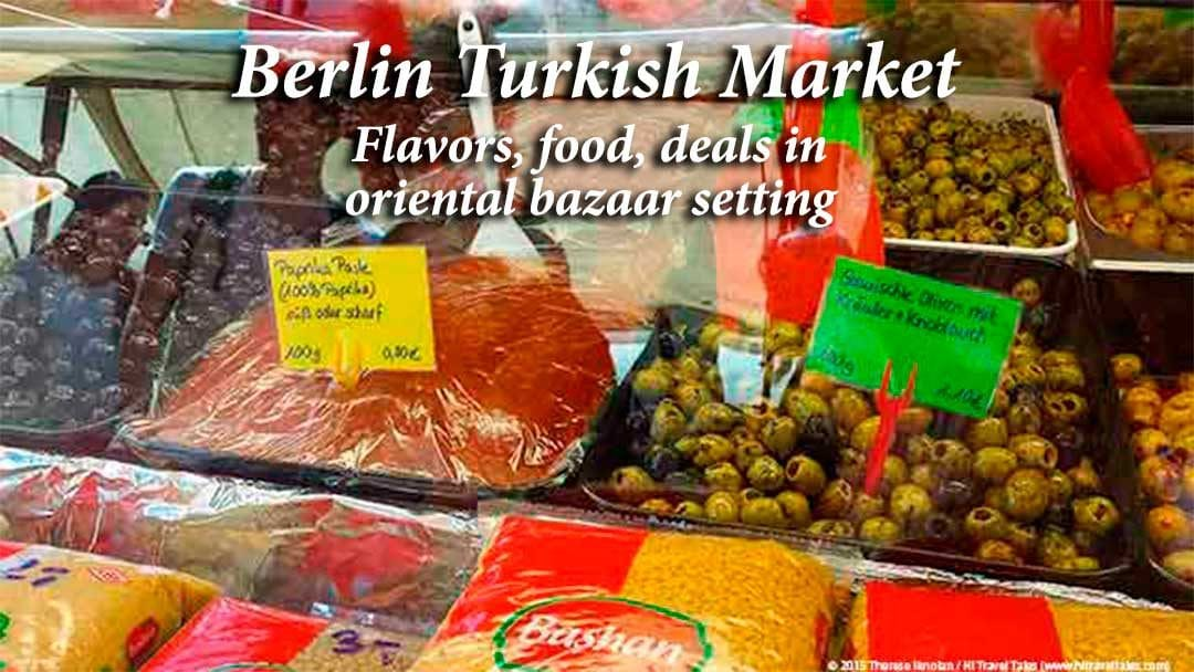 Berlin Turkish Market meats and olives