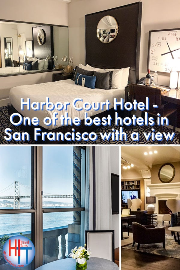 Harbor Court Hotel San Francisco View