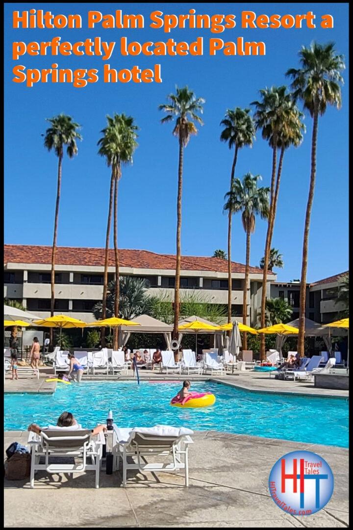 Hilton Palm Springs Resort Review
