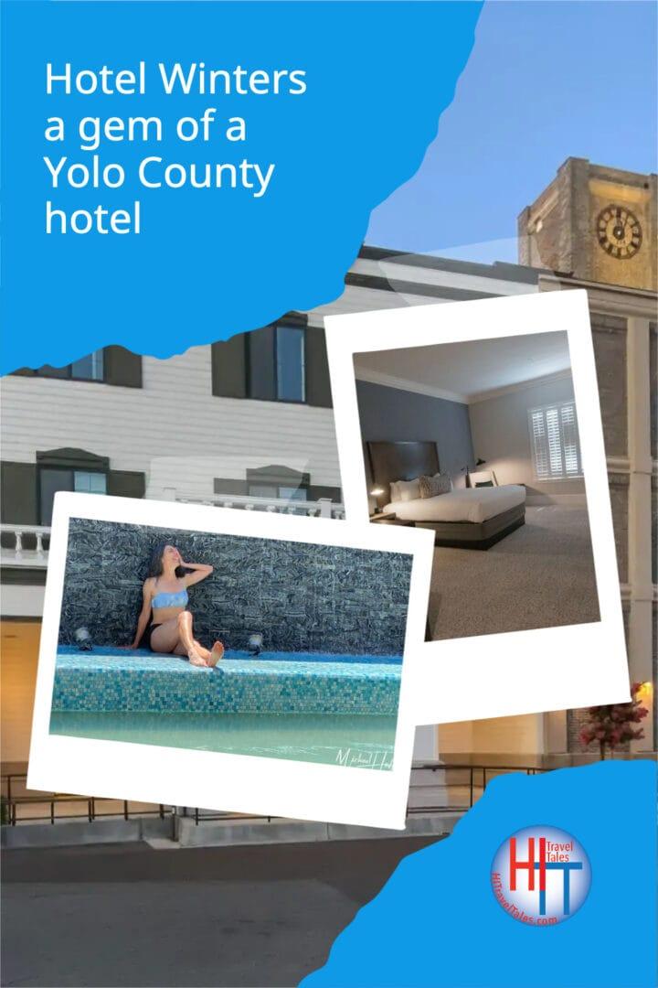 Hotel Winters A Gem Of A Yolo County Hotel