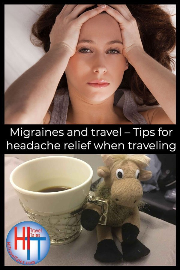 Migraines And Travel Tips For Headache Relief When Traveling
