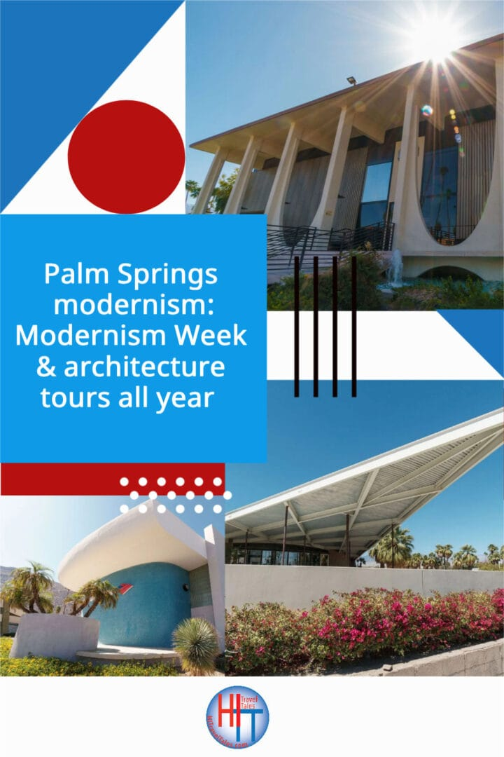 Palm Springs Modernism Modernism Week Architecture Tours All Year