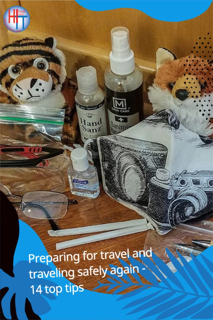 Preparing For Travel And Traveling Safely Again 14 Top Tips 4