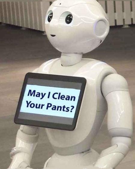 Robots In My NanoPants scare me.