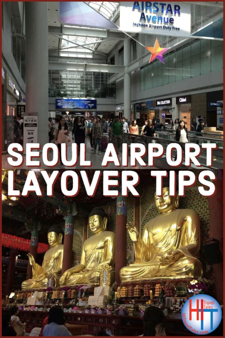 Seoul Airport Layover Tips
