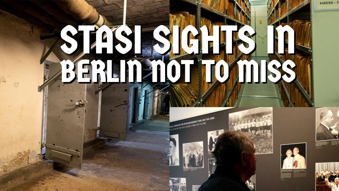 Stasi sights in Berlin not to miss