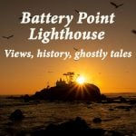 Battery Point Lighthouse – views, history and ghostly tales