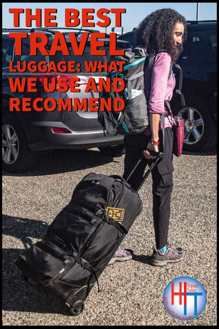 The Best Travel Luggage What We Use And Recommend