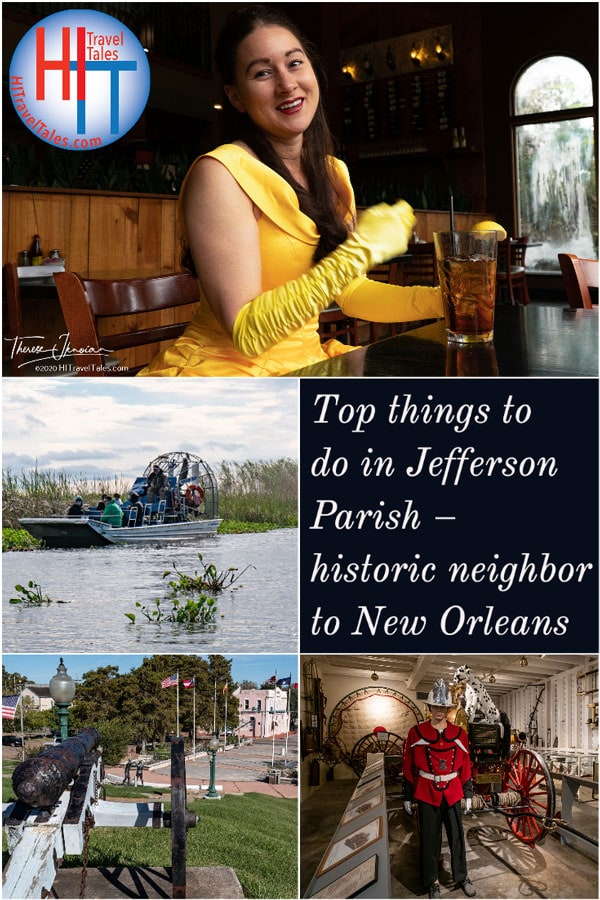 Top Things To Do In Jefferson Parish Historic Neighbor To New Orleans