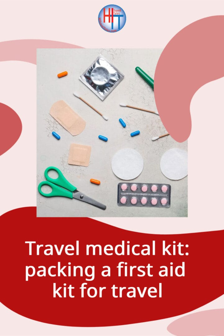 Travel Medical Kit Packing A First Aid Kit For Travel