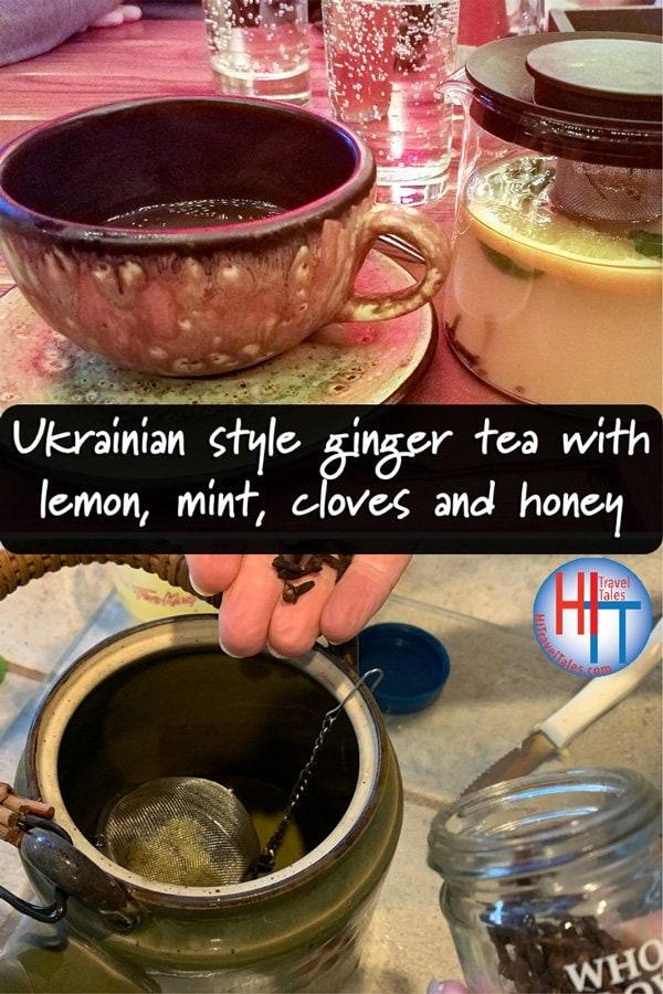 Ukrainian Style Ginger Tea With Lemon Mint Cloves And Honey