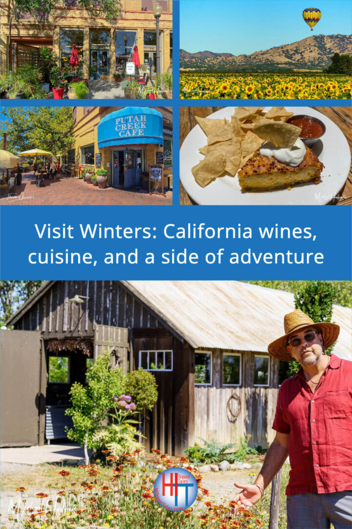 Visit Winters California Wines Cuisine And A Side Of Adventure