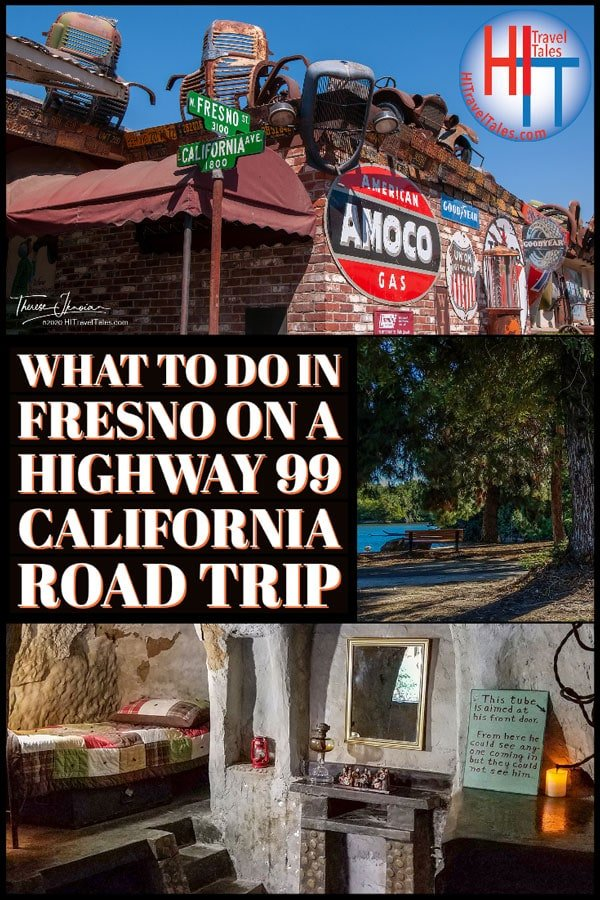 What To Do In Fresno On A Highway 99 California Road Trip