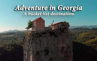 Adventure in Georgia – a bucket list destination