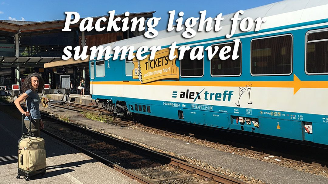 Packing light for summer travel: 10 easy tips