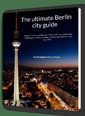 Ultimate Berlin City Guide